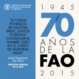 70 Años de la FAO, 1945