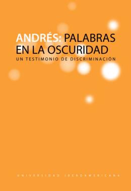 Andrés: Palabras en la oscuridad