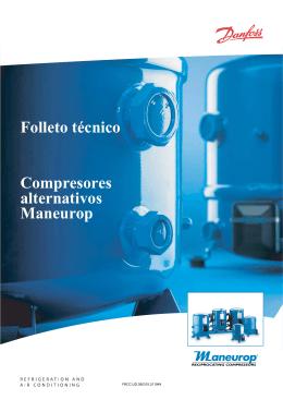 Folleto técnico Compresores alternativos Maneurop