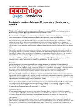 Las bajas le cuestan a Telefónica 15 veces más en España que en