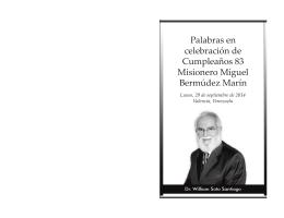 Palabras encelebración de Cumpleaños 83 Misionero Miguel
