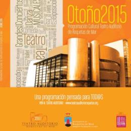 Programación de Otoño de 2015 - Teatro Auditorio Roquetas de Mar