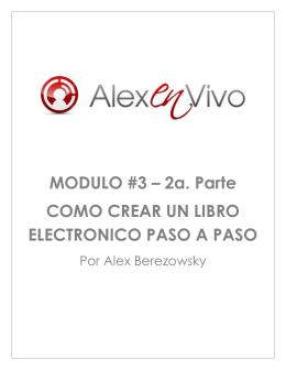 MODULO #3 – 2a. Parte COMO CREAR UN LIBRO ELECTRONICO