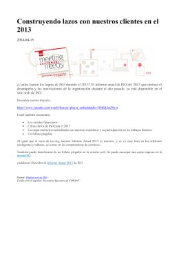 Construyendo lazos con nuestros clientes en el 2013
