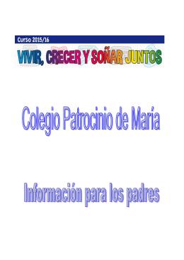 FOLLETO PADRES 2015-2016 - Colegio Patrocinio de María