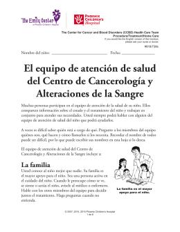 El equipo de atención de salud del Centro de Cancerología y