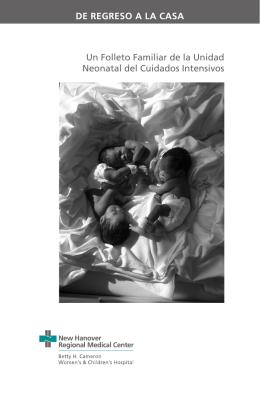 Un Folleto Familiar de la Unidad Neonatal del Cuidados Intensivos