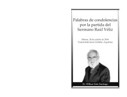 Palabras de condolencias por la partida del hermano Raúl Véliz