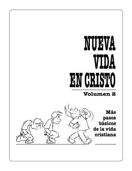 Volumen 2 Más pasos básicos de la vida cristiana