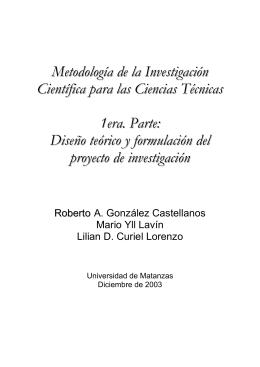 Metodología de la Investigación. Diseño teórico y formulación de un