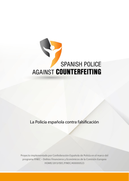 La Policía española contra falsificación