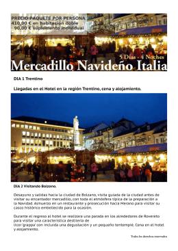 DIA 1 Trentino Llegadas en el Hotel en la región Trentino, cena y