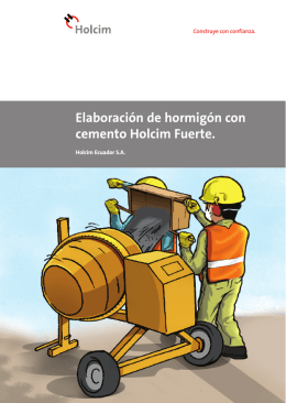 Elaboración de hormigón con cemento Holcim Fuerte.
