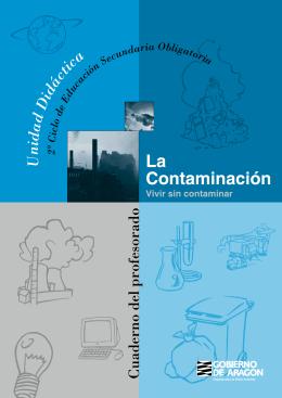 La contaminación: vivir sin contaminar
