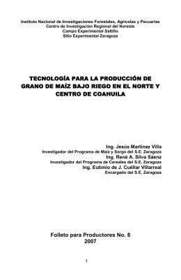 TECNOLOGÍA PARA LA PRODUCCIÓN DE GRANO DE MAÍZ BAJO
