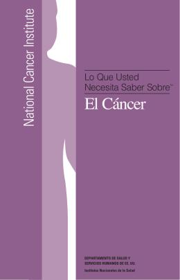 Lo que usted necesita saber sobre el cancer