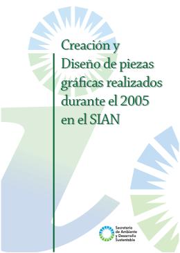 Creación y Diseño de piezas gráficas realizados durante el 2005 en