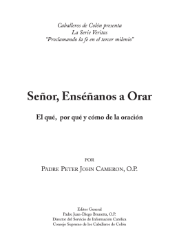 Señor, Enséñanos a Orar - Knights of Columbus, Supreme Council