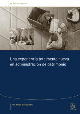 Una experiencia totalmente nueva en administración de patrimonio