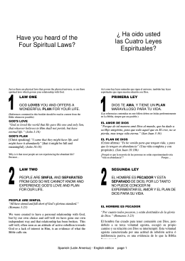 Have you heard of the Four Spiritual Laws? ¿ Ha oido usted las