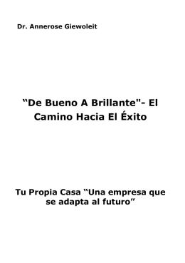 """""""De Bueno A Brillante""""- El Camino Hacia El Éxito"""