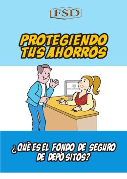 historieta FSD 2011.cdr - Fondo de Seguro de Depósitos
