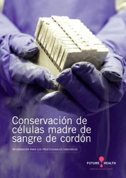 Conservación de células madre de sangre de cordón