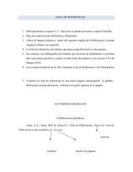 LISTA DE REFERENCIAS 1. Debe presentarse a espacio 1.5 . Para