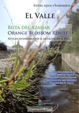 El Valle Ruta del Azahar Orange Blossom route