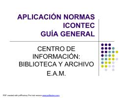 APLICACIÓN NORMAS ICONTEC GUIA GENERAL