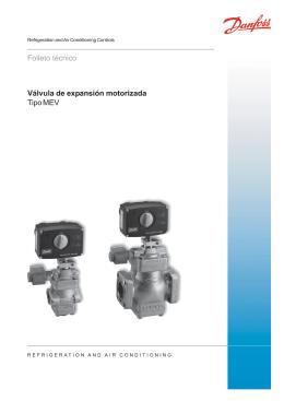 Válvula de expansión motorizada Tipo MEV Folleto técnico