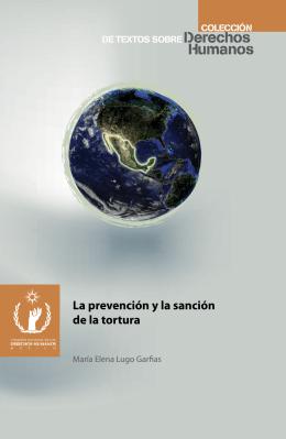 La prevención y la sanción de la tortura