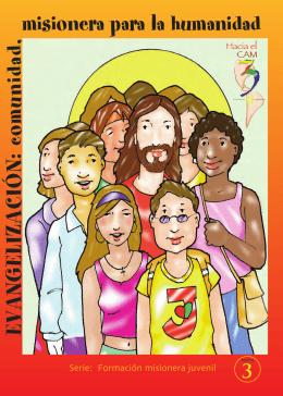 Evangelizacion, comunidad misionera para la humanidad