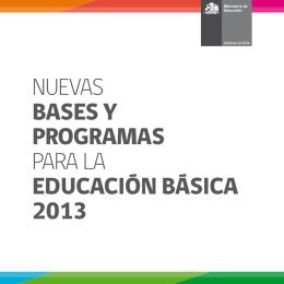 Nuevas Bases y Programas para la educación Básica 2013