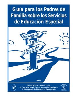 Guía para los Padres de Familia sobre los Servicios de Educación