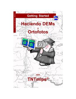 Haciendo DEMs Ortofotos TNTmips®