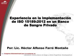 Experiencia en la implementación de ISO 15189:2012 en un banco