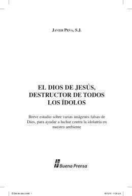 el dios de jesús, destructor de todos los ídolos