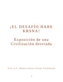 ¡EL DESAFÍO HARE KRSNA! Exposición de una