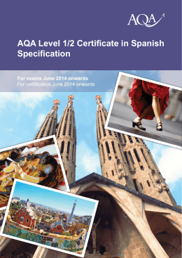 AQA Level 1/2 Certificate in Spanish Specification