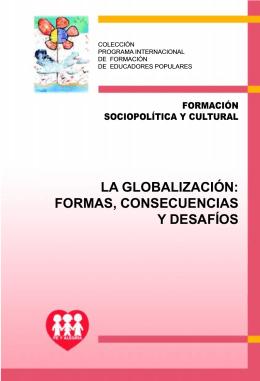 La Globalización: Formas, consecuencias y desafíos