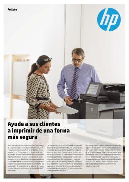 Ayude a sus clientes a imprimir de una forma más segura