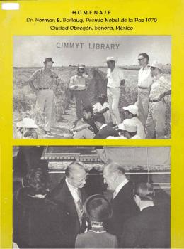 HOMENAJE Dr. orman E. Borlaug, P emio Nobel de la Paz
