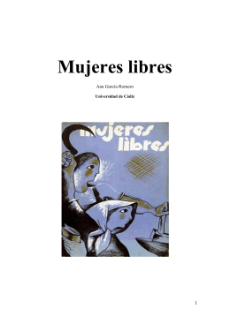 Mujeres libres, la figura de Lucía Sánchez Saornil, y versará sobre