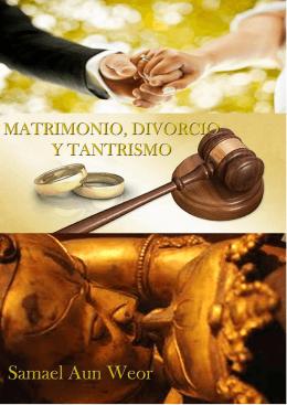 34. Matrimonio, divorcio y tantrismo