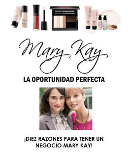 Los Productos Mary Kay son….