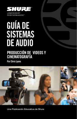 Audio Systems Guide for Video and Film Production (Spanish)