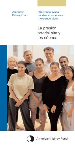 La presión arterial alta y los riñones