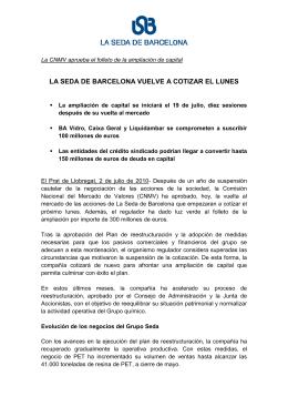LA SEDA DE BARCELONA VUELVE A COTIZAR EL LUNES