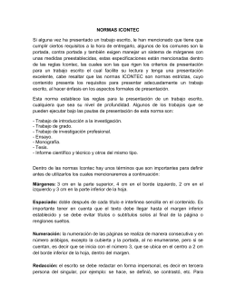NORMAS ICONTEC Si alguna vez ha presentado un trabajo escrito